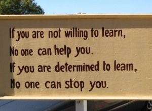 So true!!!! AND Be thankful for those willing to teach!!!!!