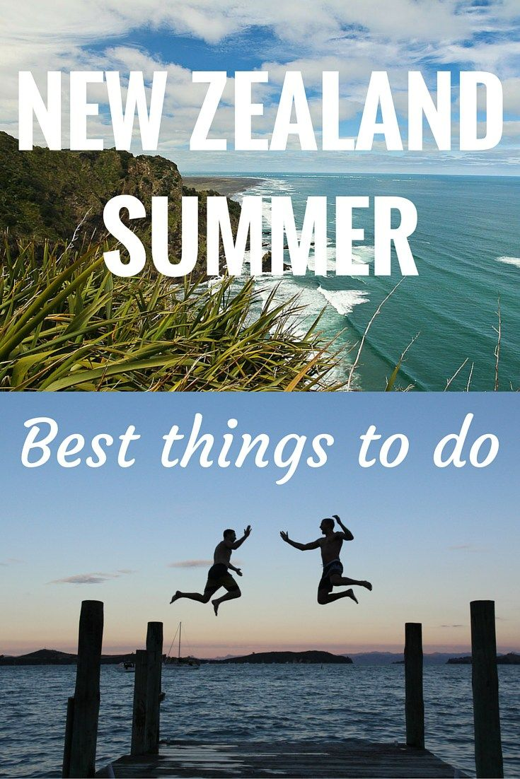 things to do in new zealand this summer
