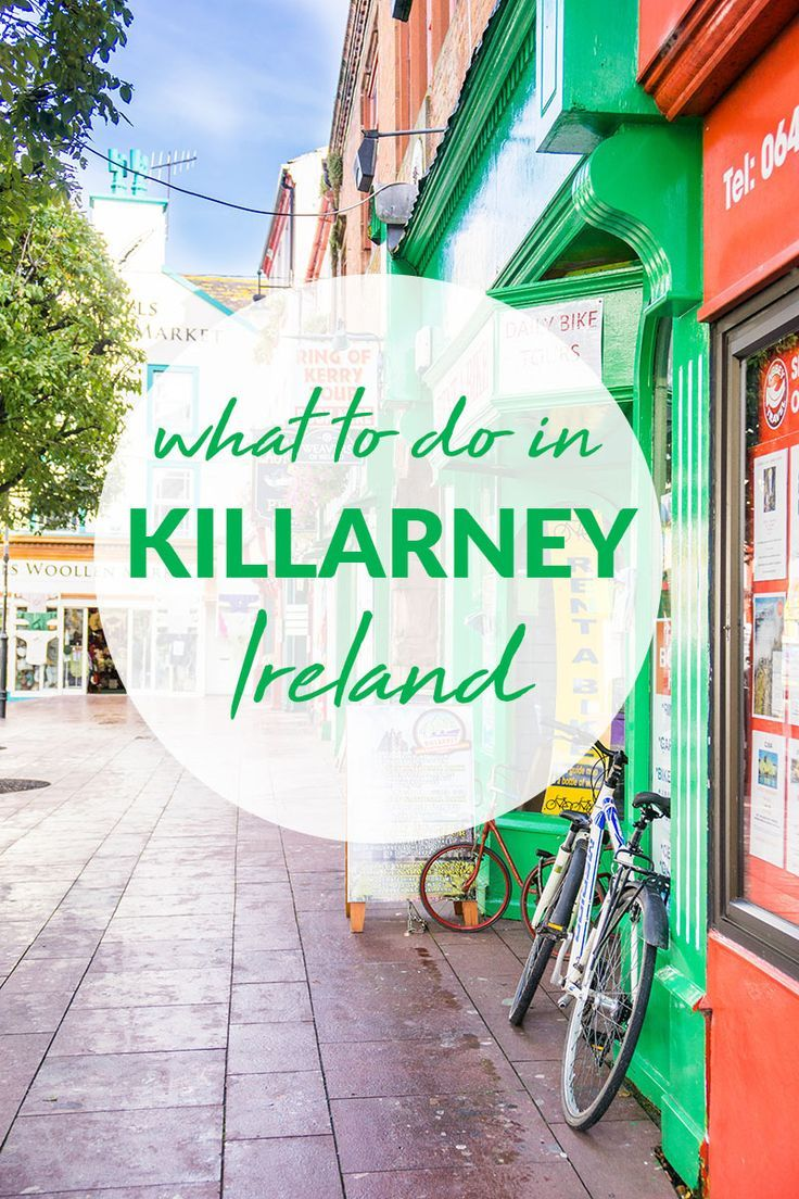 Going to Ireland and wondering what to do in Killarney? Find out all that this amazing destination has to offer. #ireland #killarney