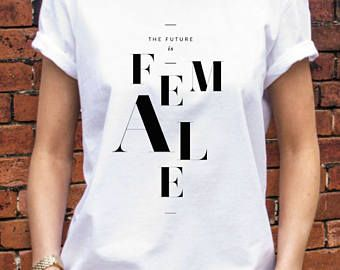 The future is Female Woman shirt