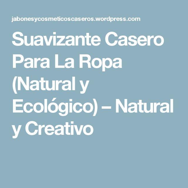 Suavizante Casero Para La Ropa (Natural y Ecológico) – Natural y Creativo