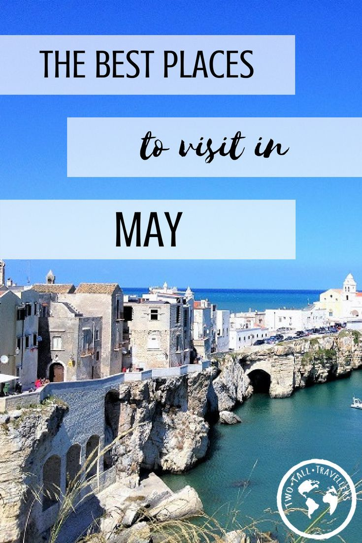 Best Places To Travel In May 2019 The Best Places To Go In May 2019 | travel inspo | Best places to