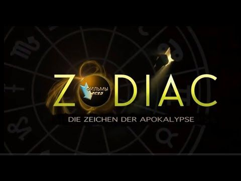 Зодиак (2015) Предвестия апокалипсиса - YouTube