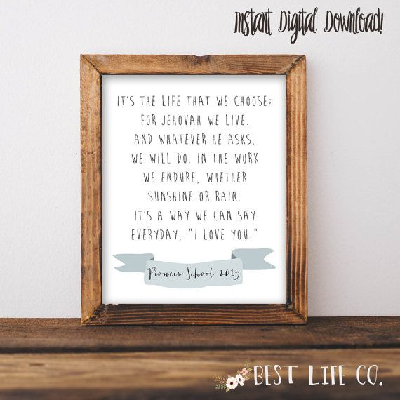 Pioneer School Gift The Pioneer Song 140 Sing to Jehovah Wall art New World Translation Bible Verse Printable
