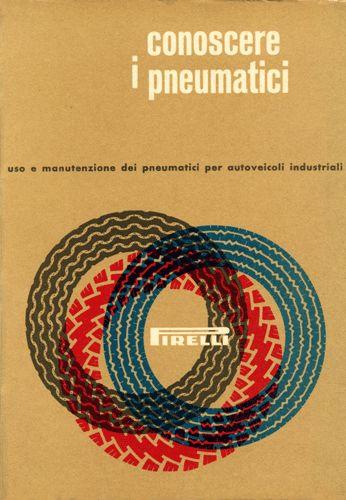 Conoscere i pneumatici (design Bob Noorda)