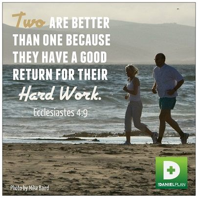 Two area better... It's about doing it together.  For more information on The Daniel Plan, click here - www.danielplan.com