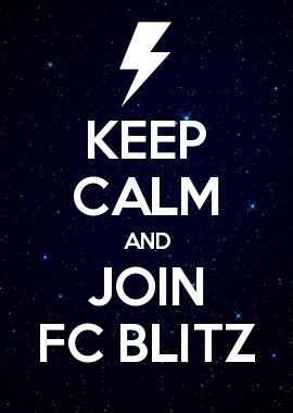KEEP CALM AND JOIN FC BLITZ