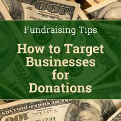 Nonprofit Fundraising Tips - How to Target Businesses for Donations #HowtoTargetMarket #TargetMarket
