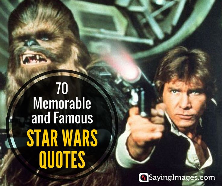 Quote Star Wars: 25+ Best Famous Star Wars Quotes On Pinterest