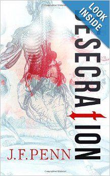 Desecration (Jamie Brooke) (Volume 1): J F Penn: 9781493622184: Amazon.com: Books