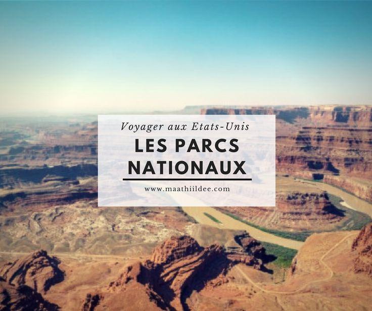 Un long article pour partir à la découverte des parcs nationaux américains, les fameux grands parcs, de Yosemite à Yellowstone aux moins connus comme Acadia ou Big Bend. #usa
