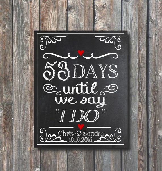 Printable Wedding Countdown Sign-Days Until We Say I Do -Days Until Wedding-Bridal Shower-Personalized Wedding Countdown Chalkboard-WD1