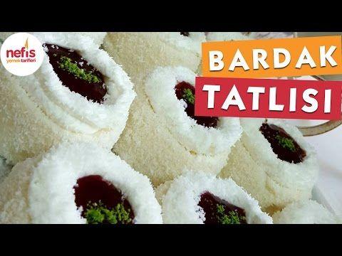 Bardak Tatlısı Tarifi Videosu – Nefis Yemek Tarifleri