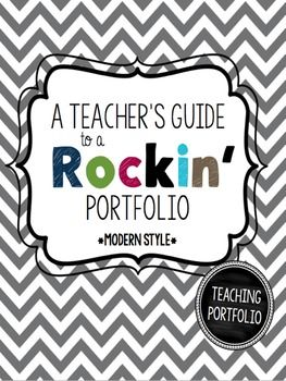 A TEACHER'S GUIDE TO A ROCKIN PORTFOLIO *MODERN EDITION* This teaching portfolio was designed with teachers in mind, especially those first year teachers, to help them rock their interview and achieve their first job as a teacher! Whether you are a first year