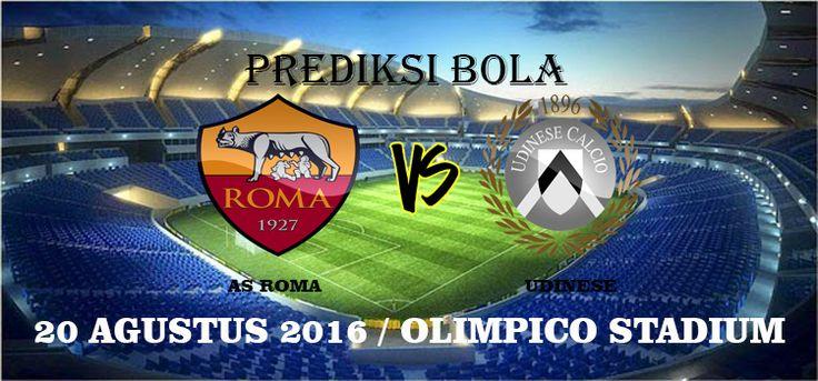 Prediksi AS Roma vs Udinese 20 Agustus 2016