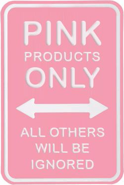 Pink Only!