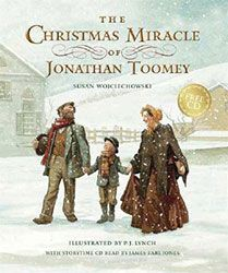 Title: The Christmas Miracle of Jonathan Toomey with CD: Gift Edition By: Wojciechowski, Susan