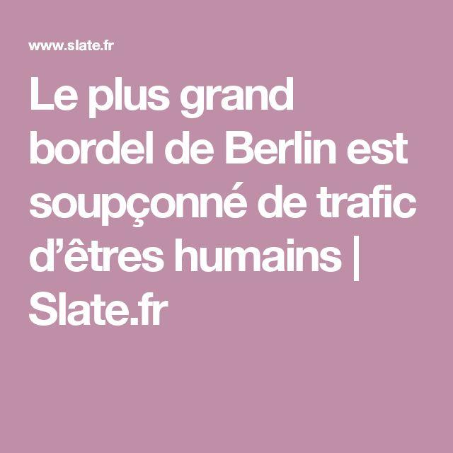 Le plus grand bordel de Berlin est soupçonné de trafic d'êtres humains | Slate.fr