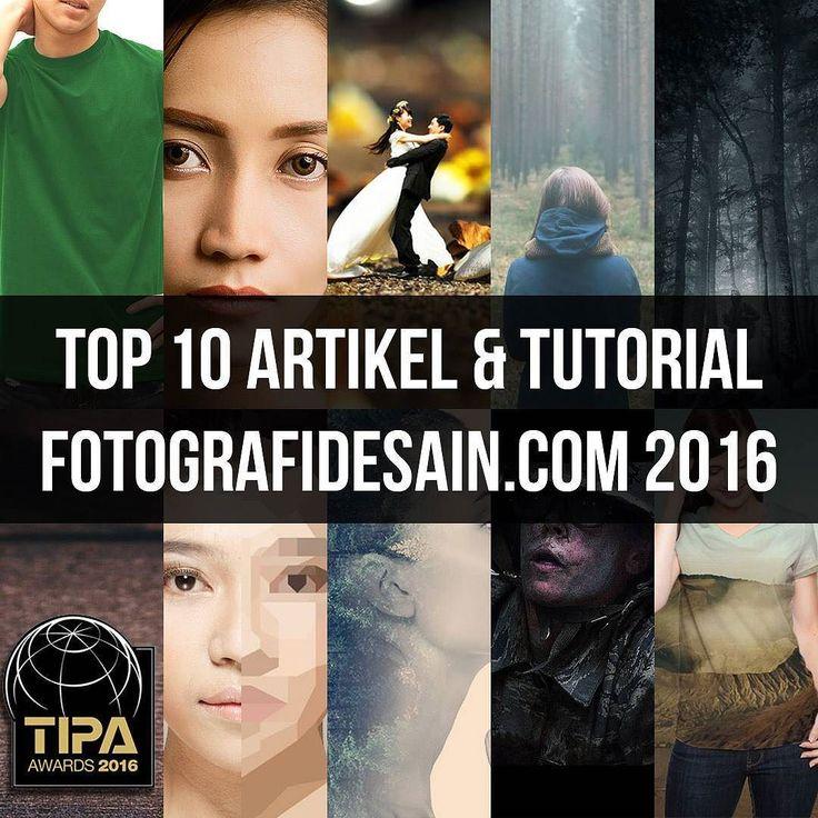 10 artikel dan tutorial terpopuler sepanjang tahun 2016.  Go to: FotografiDesain.com  #tutorialphotoshop #jakarta #indonesia #workshopjakarta #photoshopindonesia #belajarphotoshop #editfoto #efekfoto #kursusphotoshop #kursusjakarta