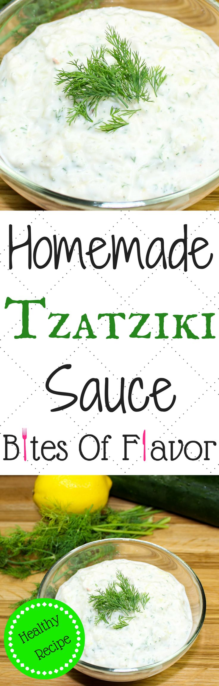 Homemade Tzatziki Sauce-Perfect addition to any Greek inspired meal without the guilt.  This cream sauce is low fat and low carb packed with bold flavors.  Great as a dip or topped on seasoned grilled meat!  Weight Watcher friendly recipe. www.bitesofflavor.com