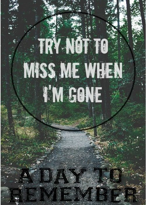 A Day To Remember Song Quotes. QuotesGram A Day To Remember Quotes