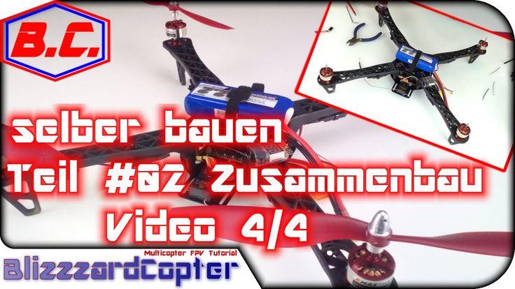 Quadrocopter / Multicopter selber bauen-Tutorial Bauanleitung #02 Zusamm...