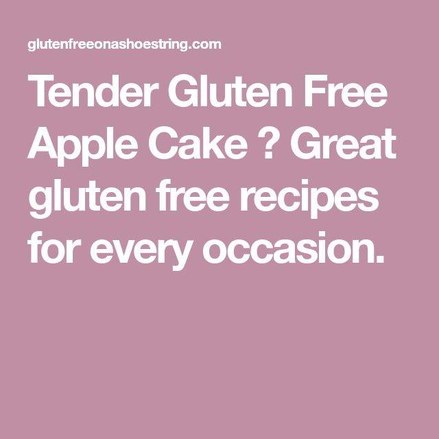 Tender Gluten Free Apple Cake ⋆ Great gluten free recipes for every occasion.