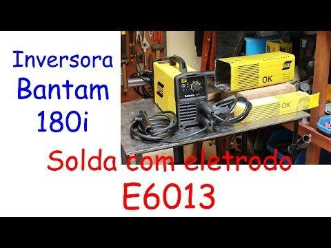 Solda com Eletrodo Revestido E6013 - Máquina de solda Bantam 180i Esab - YouTube