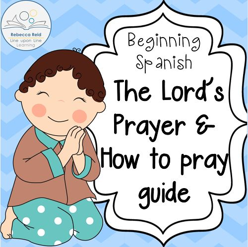 Learning how to pray in Spanish has been a fun way to keep Spanish vocabulary in our daily routines.