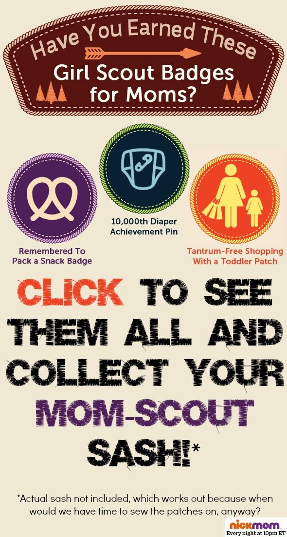 Have You Earned These Girl Scout Badges for Moms? Motherhood funny from @RobynHTV on @NickMom #humor #GirlScouts