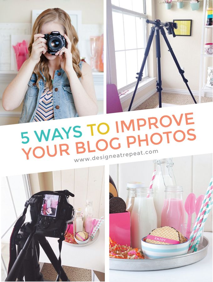 5 Ways to Improve Your Blog Photos! Tips & tools about cameras, backdrops, and editing software.