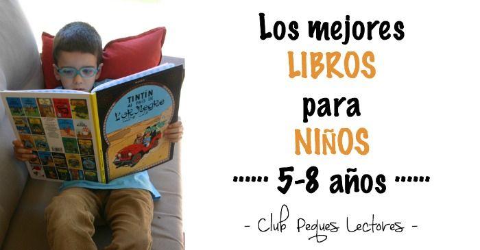 Recopilación de 23 libros infantiles para niños entre 5 y 8 años de edad y consejos sobre cómo escoger un buen cuento para para estas edades.
