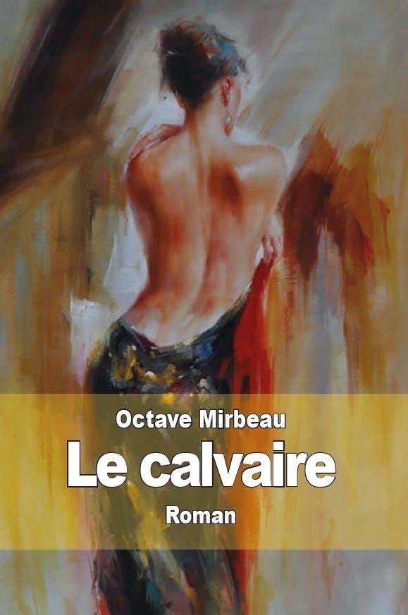 Livres En Français: Le calvaire de Octave Mirbeau
