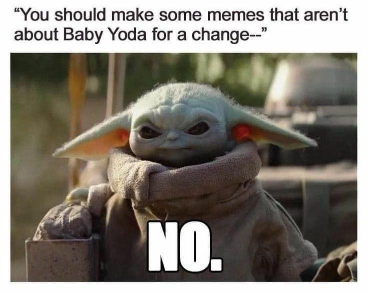 Baby Yoda Yoda Funny Funny Star Wars Memes Yoda Meme