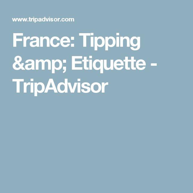 France: Tipping & Etiquette - TripAdvisor