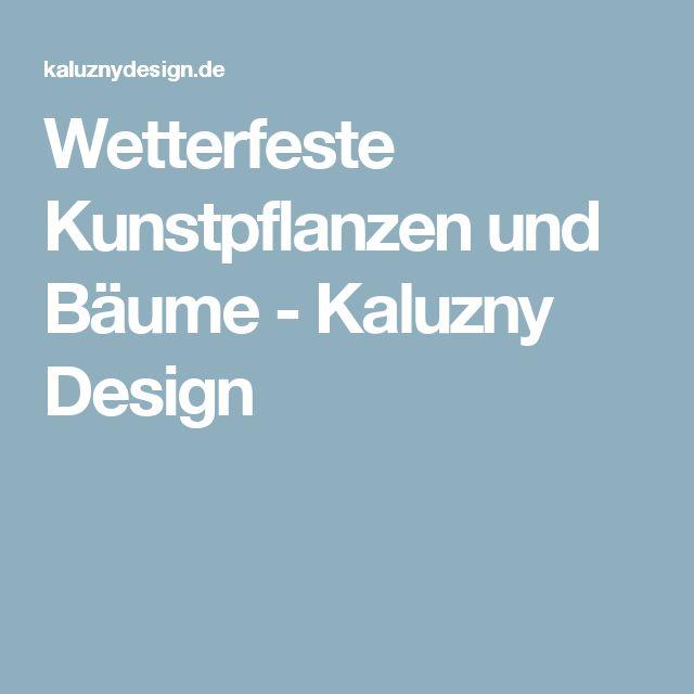 Wetterfeste Kunstpflanzen und Bäume - Kaluzny Design