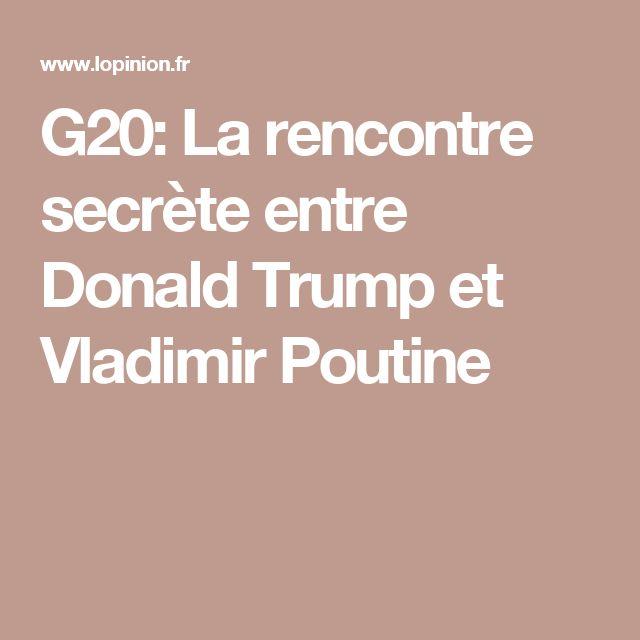 G20: La rencontre secrète entre Donald Trump et Vladimir Poutine