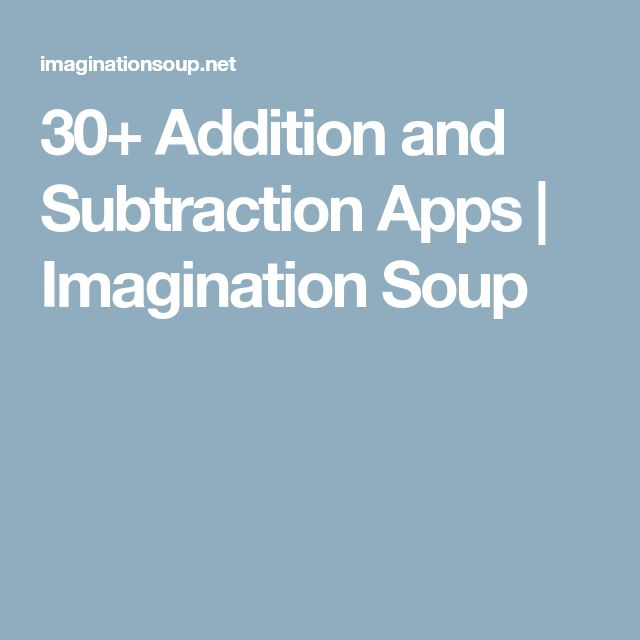 30+ Addition and Subtraction Apps | Imagination Soup