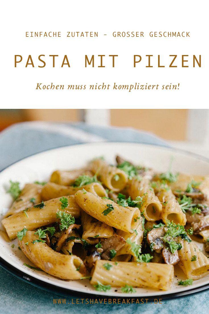 RECETA: Pasta Mushroom Pan – ingredientes simples, gran sabor   – Essen