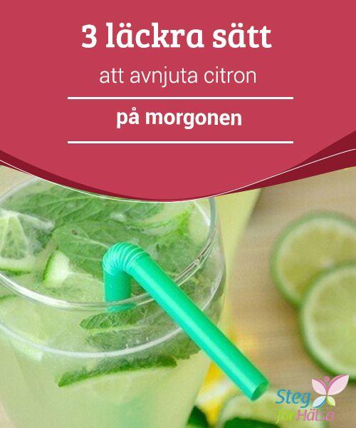 3 läckra sätt att avnjuta citron på morgonen  Att dricka #citronvatten på morgonen stärker vårt #immunförsvar. Genom att #kombinera citron med andra #naturliga ingredienser kan vi maximera dess effekter.