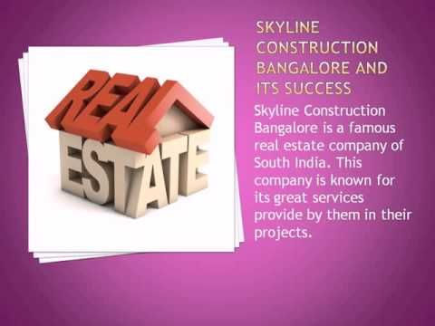 Skyline Construction Bangalore and their exceptional services