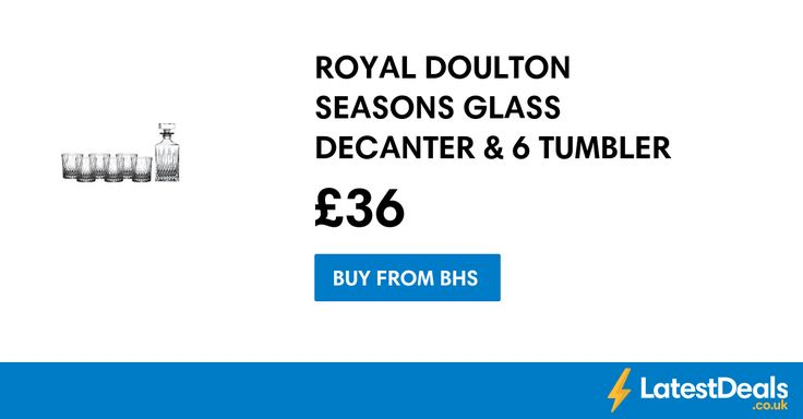 ROYAL DOULTON SEASONS GLASS DECANTER & 6 TUMBLER SET Save £84, £36 at BHS