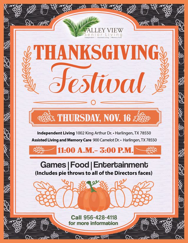 If you like in Harlingen Texas, you will not want to miss the annual Thanksgiving Festival at Valley View! Stop by for games, food, and entertainment!