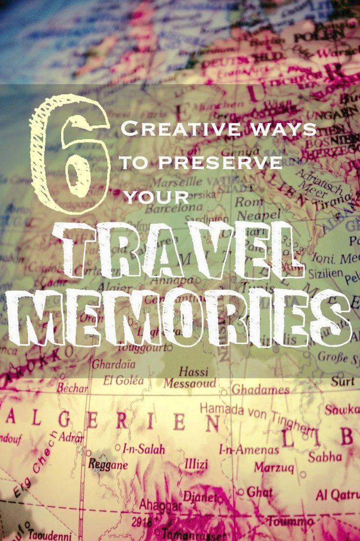 6 Creative Ways to Preserve Your Travel Memories | Cosmos Mariners