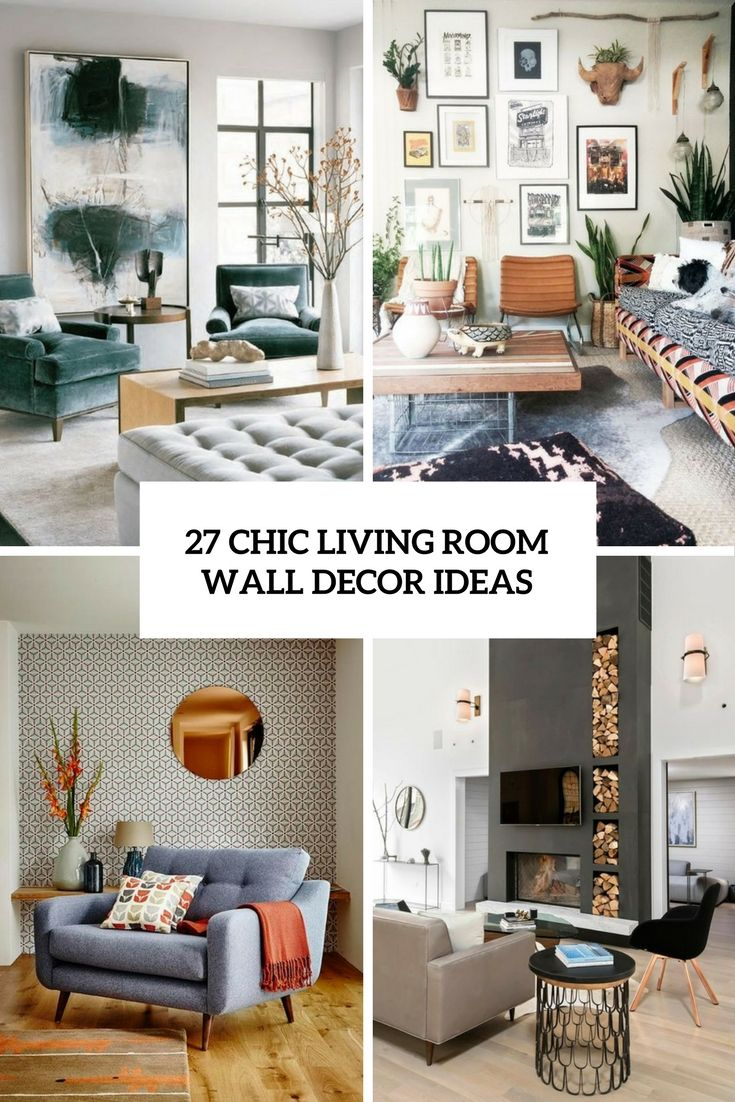 27 Chic Living Room Wall Decor Ideas Digsdigs Decoration Cui