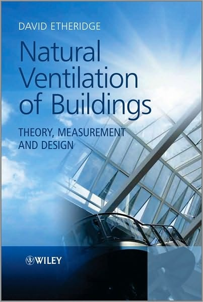 EBOOK Natural Ventilation Of Buildings Electronic Resource Theory Measurement And Design