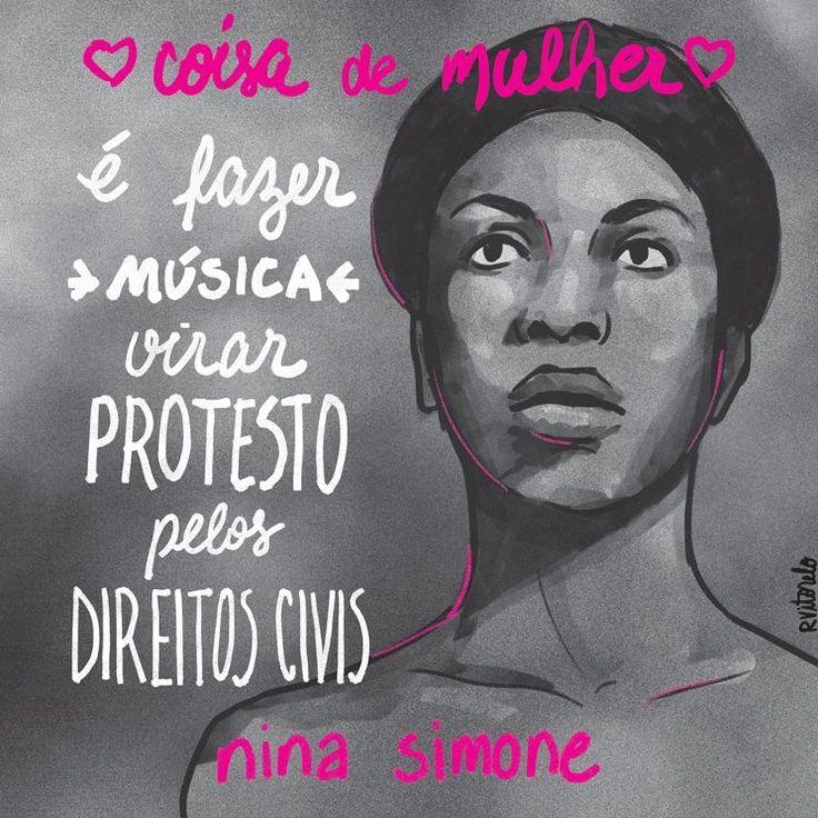 """Coisa de mulher é um projeto iniciado em 2015 que consiste na criação de ilustrações que buscam resgatar e homenagear mulheres históricas, mostrando que """"coisa de mulher"""" é muito mais do que somos levados a acreditar, mostrando assim que a história é construída por mulheres de todos os tipos, em todas as áreas do conhecimento, do esporte e das artes. Em 1964, Nina Simone escreveu Mississipi Goddam, música que se tornou um hino simbólico do movimento pelos direitos civis nos EUA."""