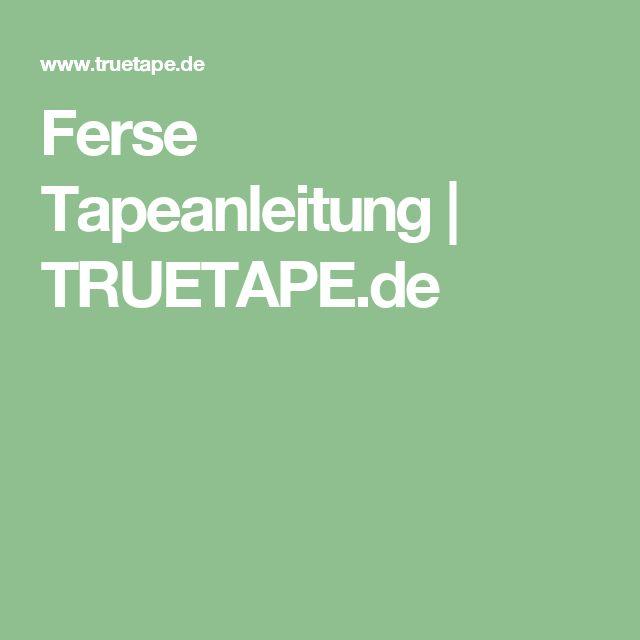Ferse Tapeanleitung   TRUETAPE.de
