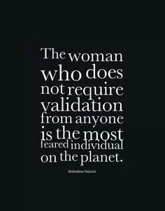 No validation required... But people's indirect posts definitely reek of their FEAR! #confidence not insecurity or ego.
