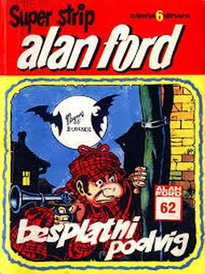 Alan Ford - Besplatni podvig  ( SS 62 Ceo strip )
